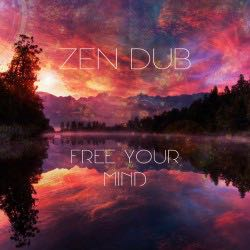 zen-dub-free-your-mind.jpeg